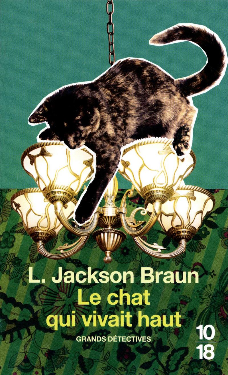 Le chat qui vivait haut - Lilian JACKSON BRAUN