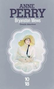 Bryanston Mews - Anne PERRY