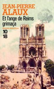 Et l'ange de Reims grimaça - Jean-Pierre ALAUX