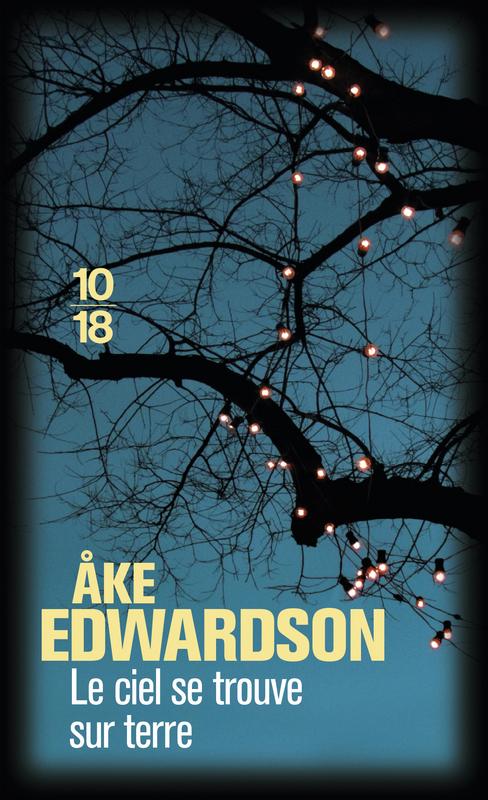 Le ciel se trouve sur terre - Åke EDWARDSON