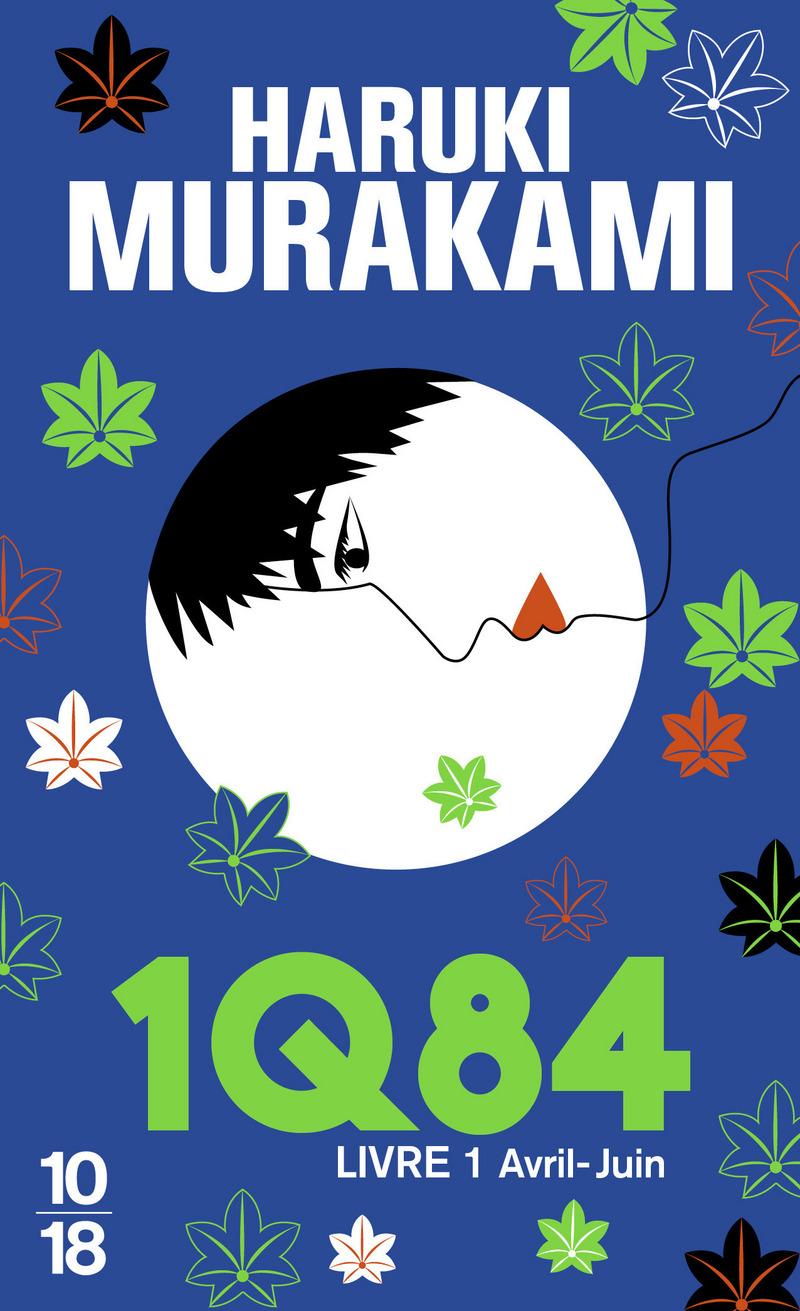 1Q84 Livre 1 - Haruki MURAKAMI