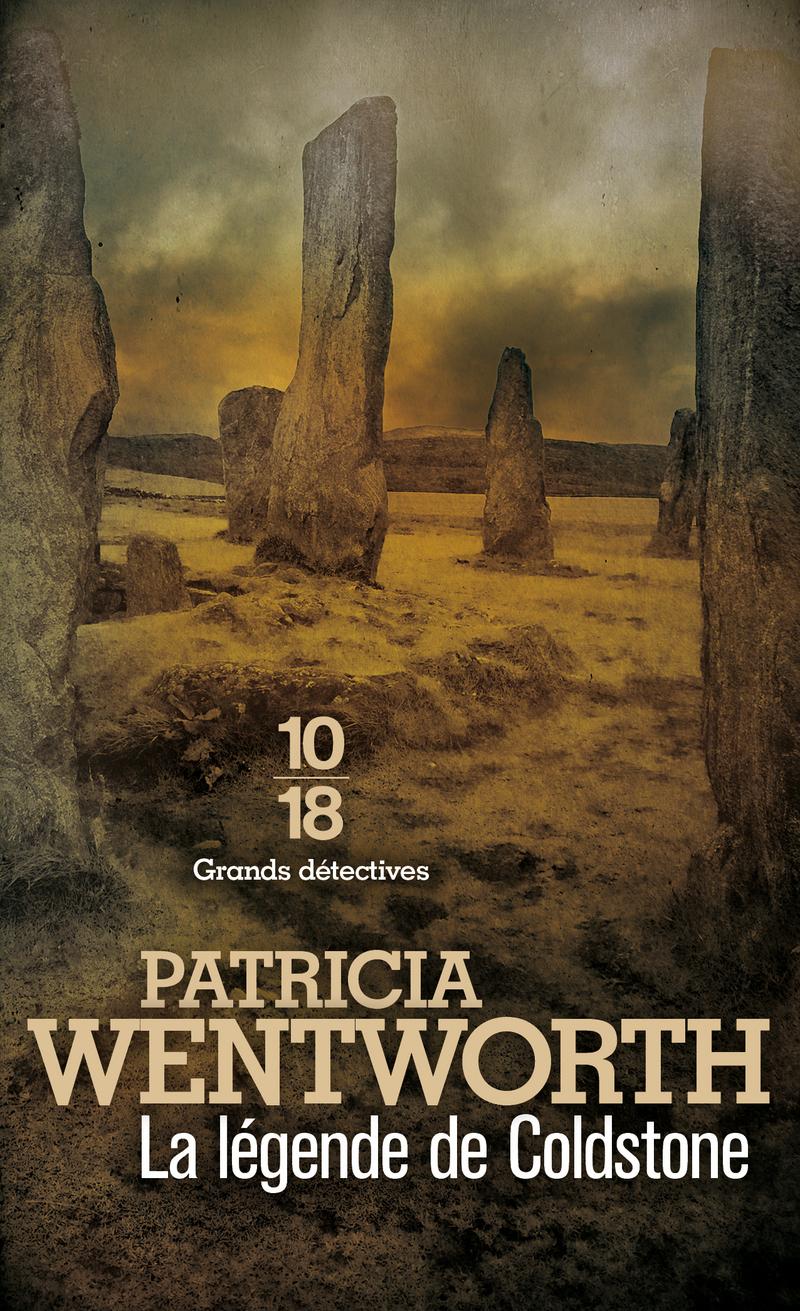 La légende de Coldstone - Patricia WENTWORTH