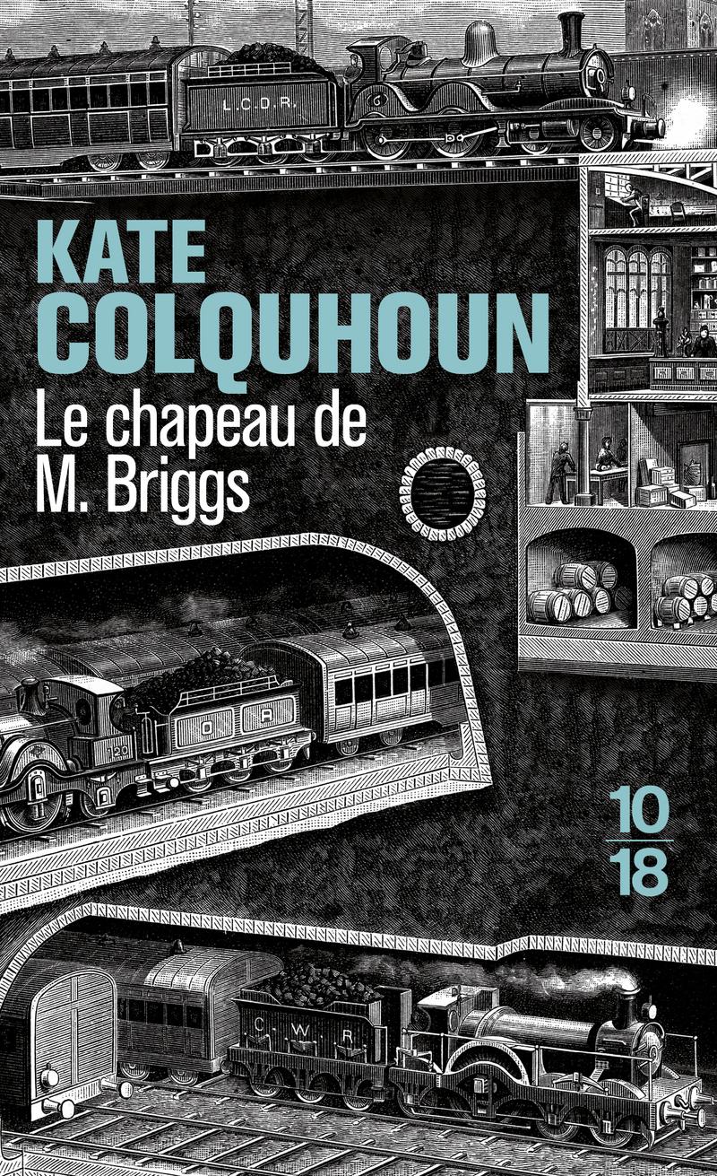 Le chapeau de M. Briggs - Kate COLQUHOUN