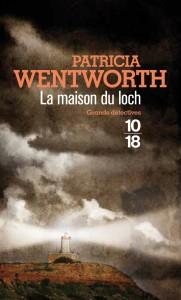 La maison du Loch - Patricia WENTWORTH