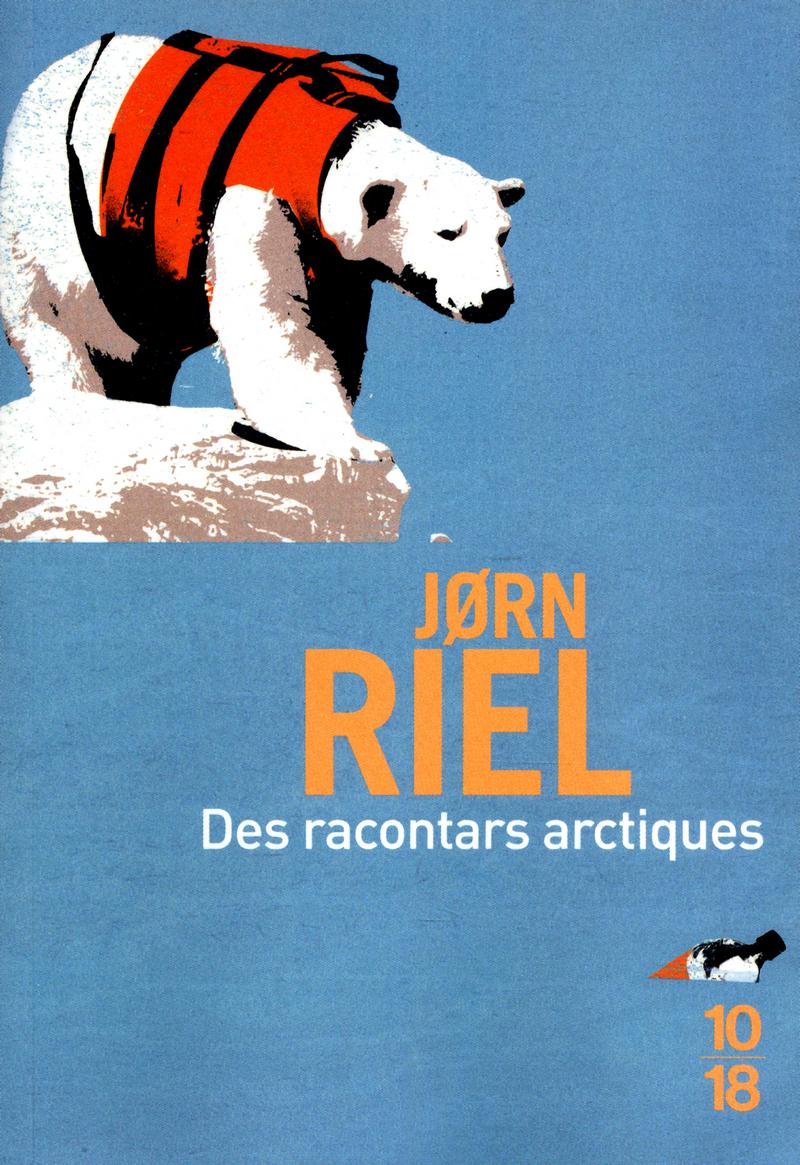 Des racontars arctiques (BIG BOOK) - Jorn RIEL