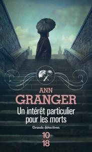 Un intérêt particulier pour les morts - Patricia Ann GRANGER