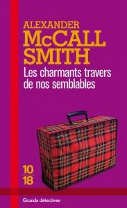 Les charmants travers de nos semblables - Alexander McCALL SMITH