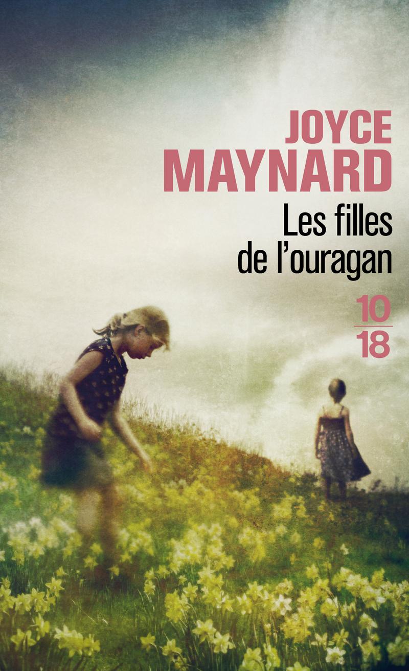Les filles de l'ouragan - Joyce MAYNARD