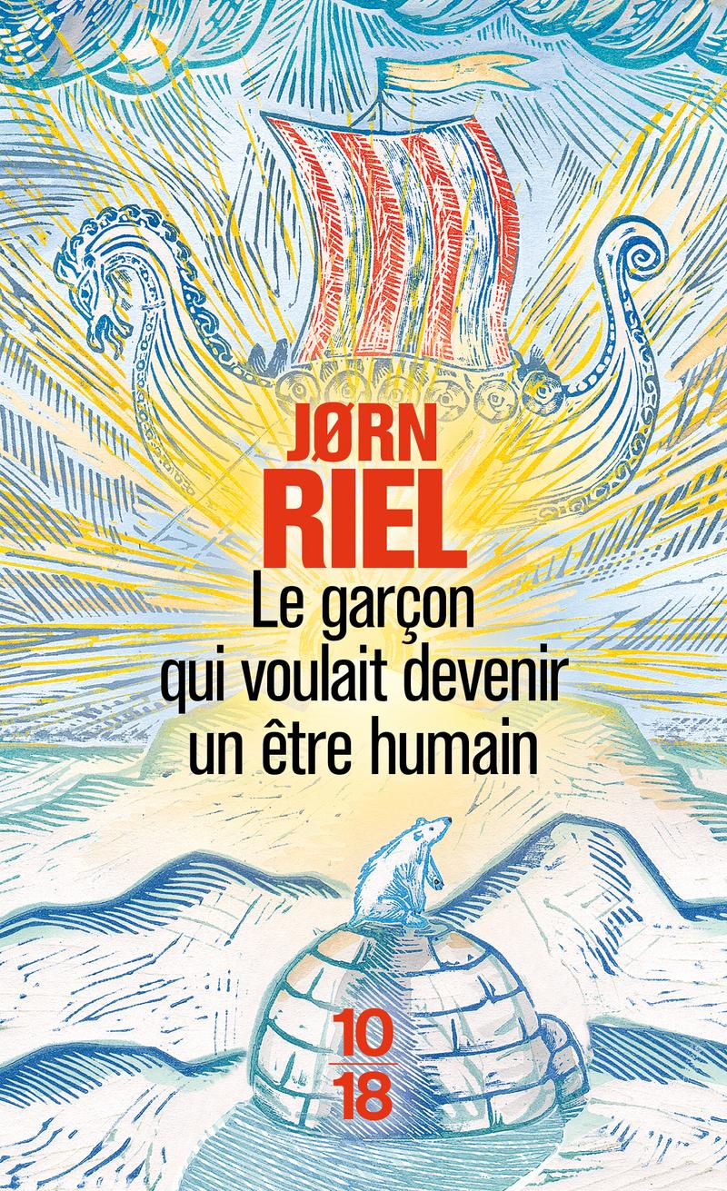Le garçon qui voulait devenir un être humain - Jorn RIEL