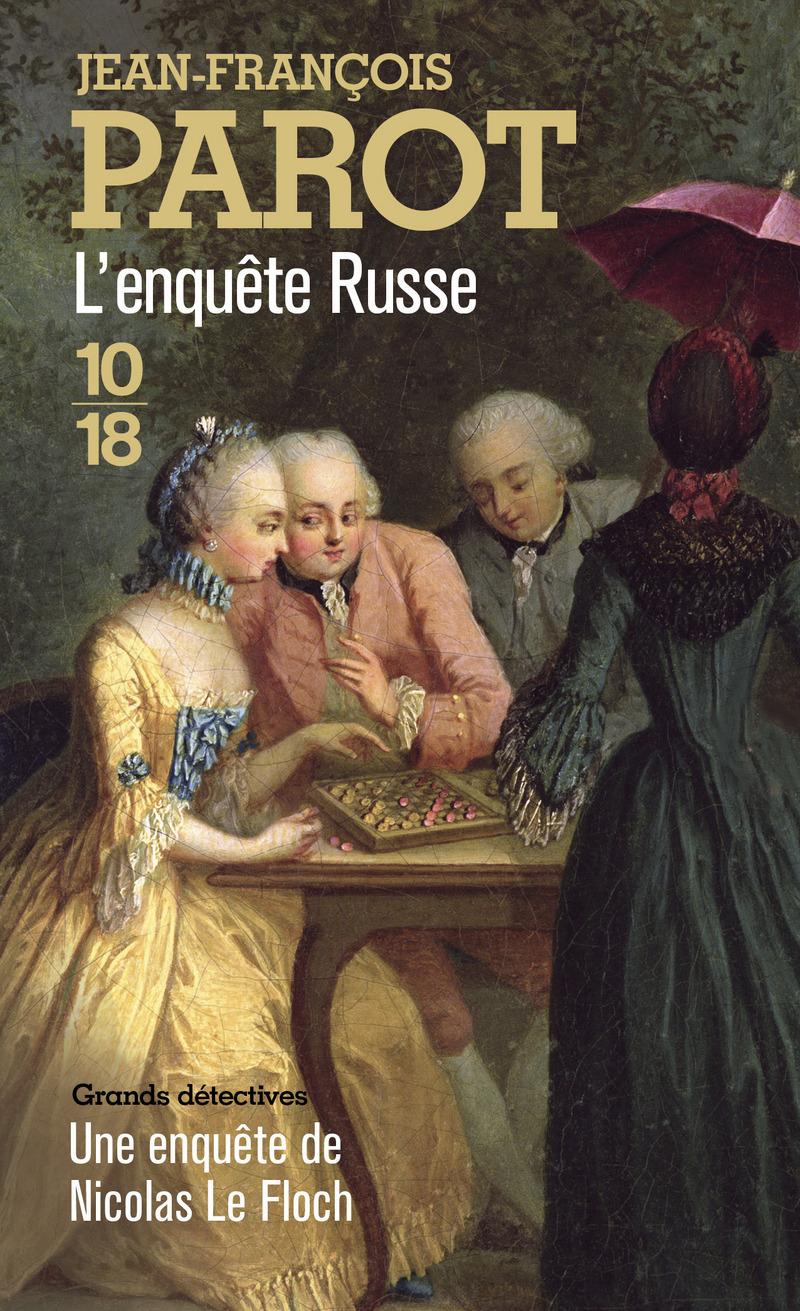 L'Enquête russe - Jean-François PAROT