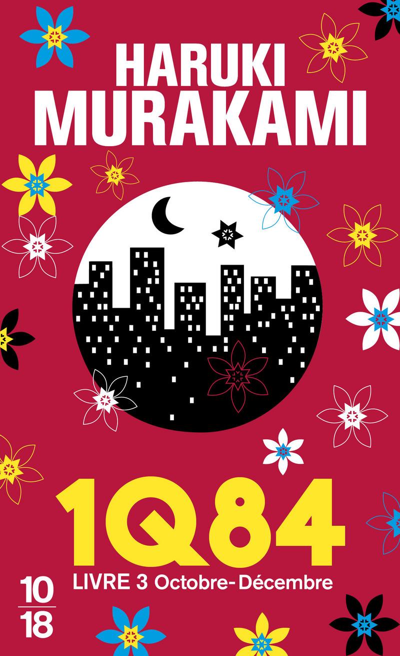 1Q84 Livre 3 - Haruki MURAKAMI