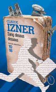 Sang dessus dessous - Claude IZNER