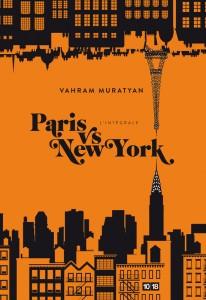 Paris vs New York l'intégrale - Vahram MURATYAN