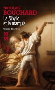 La sibylle et le marquis - Nicolas BOUCHARD