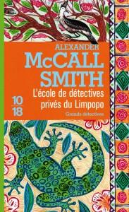 L'Ecole de détectives privés du Limpopo - Alexander McCALL SMITH