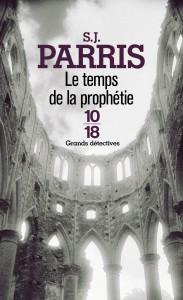 Le temps de la prophétie - S. J. PARRIS