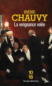 La vengeance volée - Irène CHAUVY