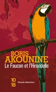 Le faucon et l'hirondelle - Boris AKOUNINE