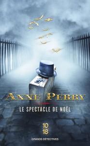 Le spectacle de Noël - Anne PERRY