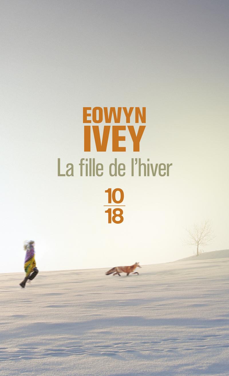 La fille de l'Hiver, de Eowyn Ivy