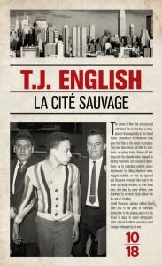 La cité sauvage - T.J. ENGLISH