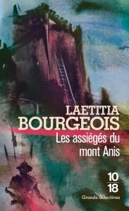 Les Assiégés du Mont Anis - Laetitia BOURGEOIS