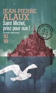 Saint Michel, priez pour eux - Jean-Pierre ALAUX