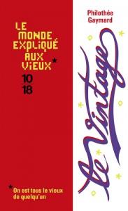Le vintage - Philothée GAYMARD