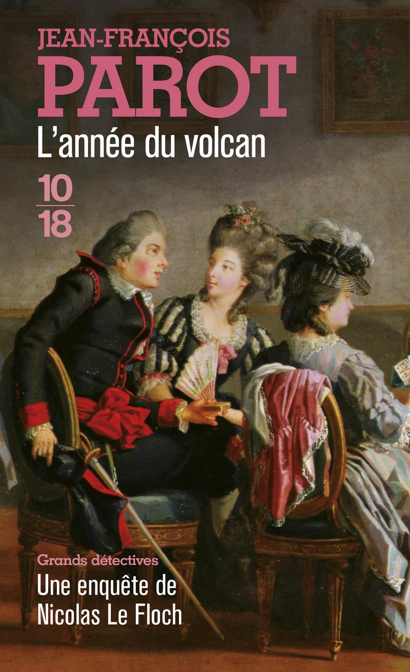 L'année du volcan - Jean-François PAROT