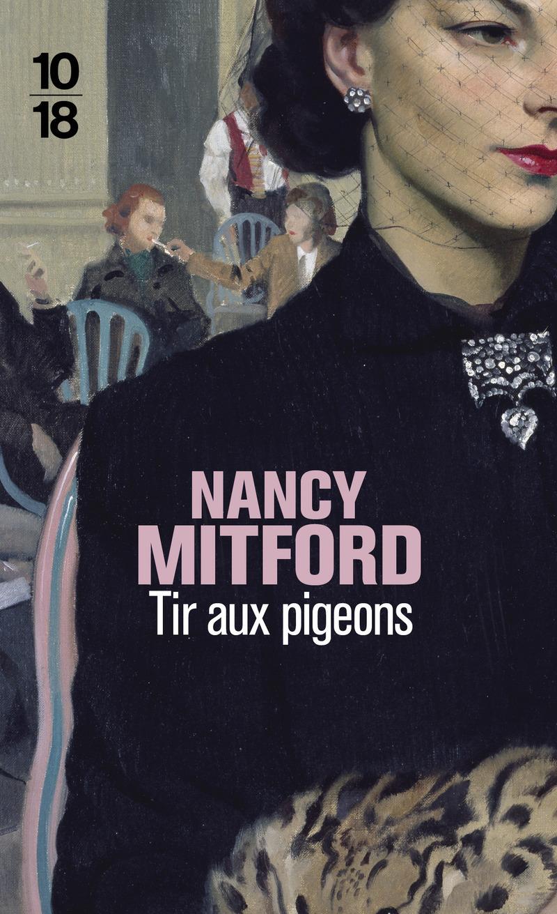 Tir aux pigeons - Nancy MITFORD
