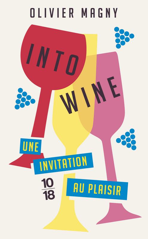 Into Wine - Olivier MAGNY