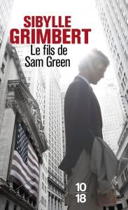 Le fils de Sam Green - Sibylle GRIMBERT