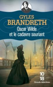 Oscar Wilde et le cadavre souriant - Gyles BRANDRETH