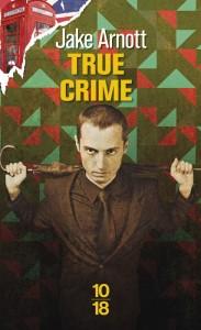 True Crime - Jake ARNOTT