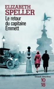 Le retour du capitaine Emmett - Elizabeth SPELLER
