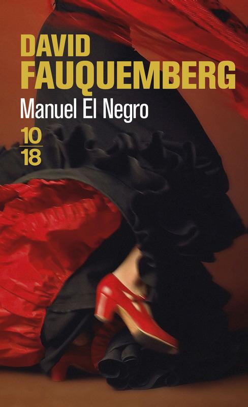 Manuel el Negro - David FAUQUEMBERG