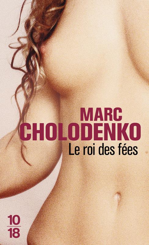 Le roi des fées - Marc CHOLODENKO