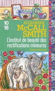 L'institut de beauté des rectifications mineures - Alexander McCALL SMITH