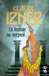 La femme au serpent - Claude IZNER