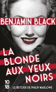 La blonde aux yeux noirs - Benjamin BLACK