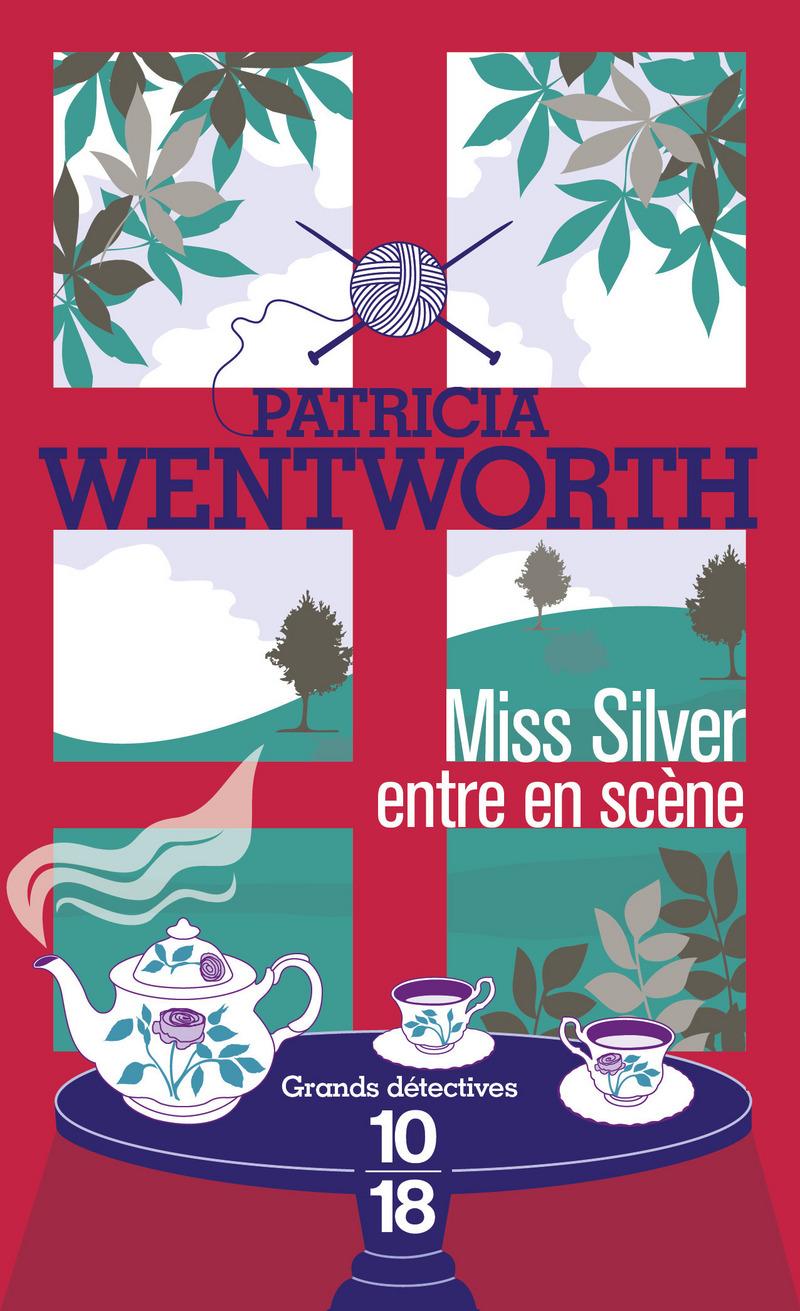 Miss Silver entre en scène - Patricia WENTWORTH