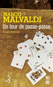 Un tour de passe-passe - Marco MALVALDI