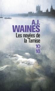 Les Noyées de la Tamise - A. J. WAINES