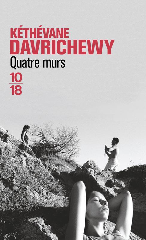 Quatre murs - Kéthévane DAVRICHEWY