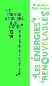 Les énergies renouvelables - Nicolas BARRE, Merlin ROUBAUD
