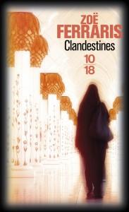 Clandestines - Zoë FERRARIS