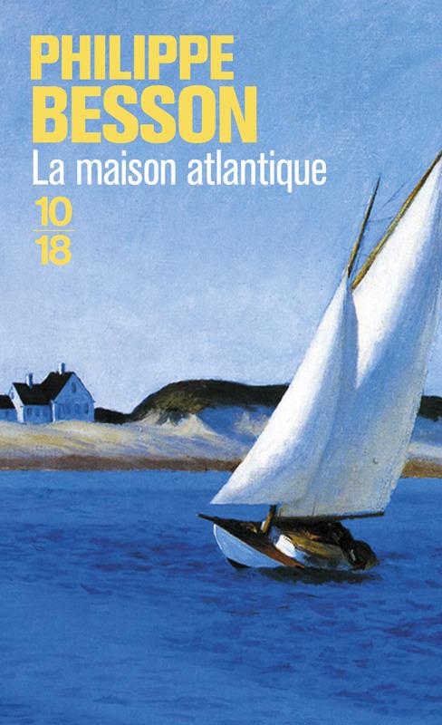 La maison Atlantique - Philippe BESSON