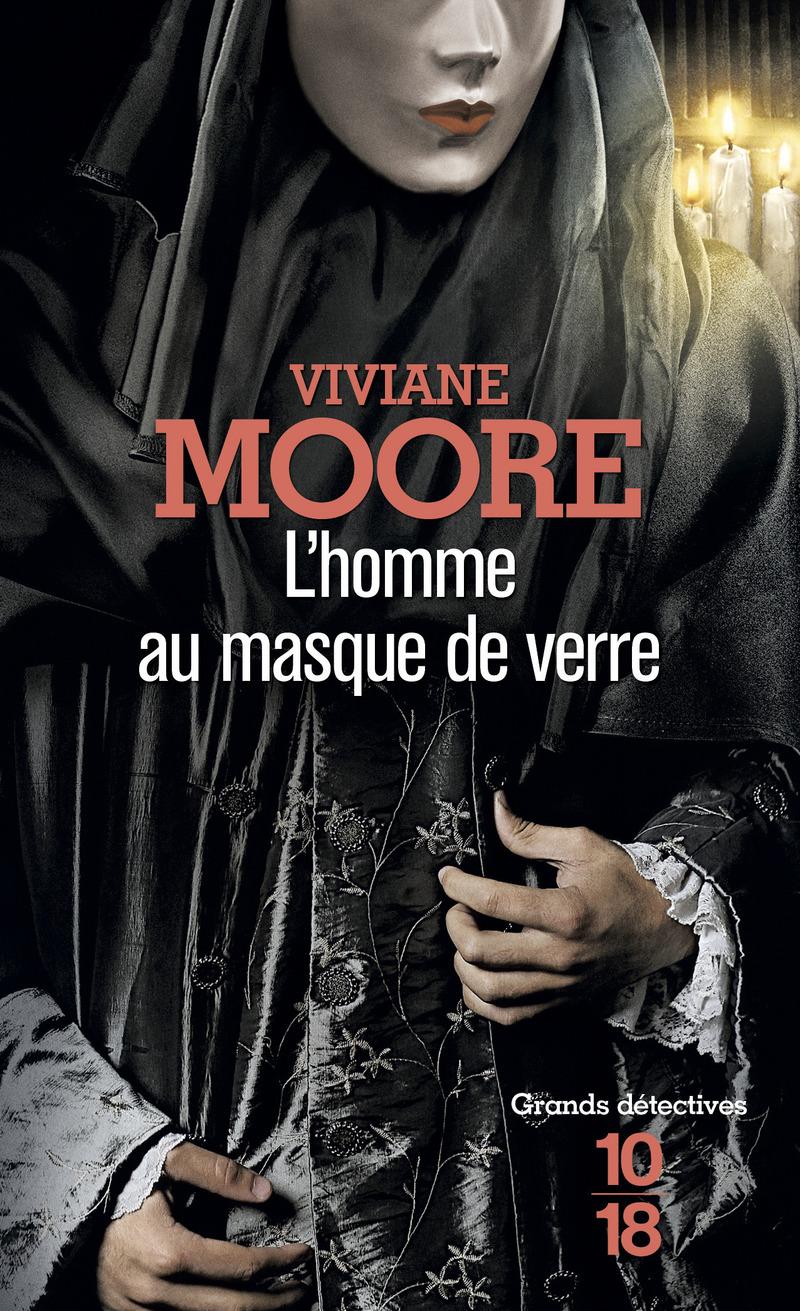 L'homme au masque de verre - Viviane MOORE