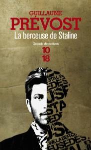 La berceuse de Staline - Guillaume PREVOST