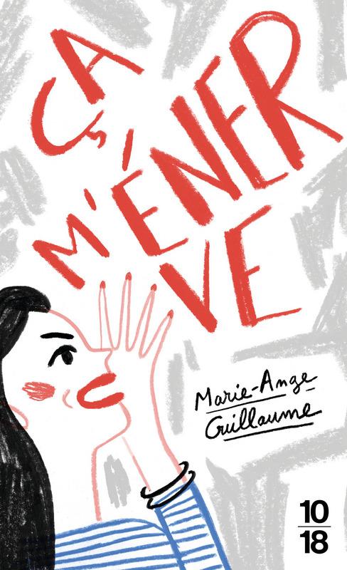 Ça m'énerve - Marie-Ange GUILLAUME